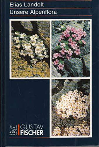 9783437204883: Unsere Alpenflora