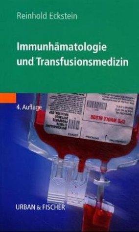 9783437210310: Immunh�matologie und Transfusionsmedizin.