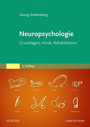 Neuropsychologie: Goldenberg, Georg
