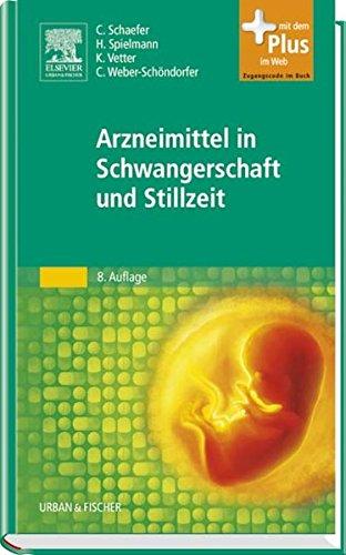 9783437212031: Arzneimittel in Schwangerschaft und Stillzeit