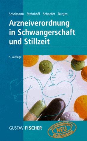9783437213304: Arzneiverordnung in Schwangerschaft und Stillzeit