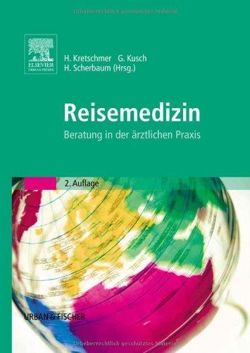 9783437215117: Reisemedizin: Beratung in der ärztlichen Praxis