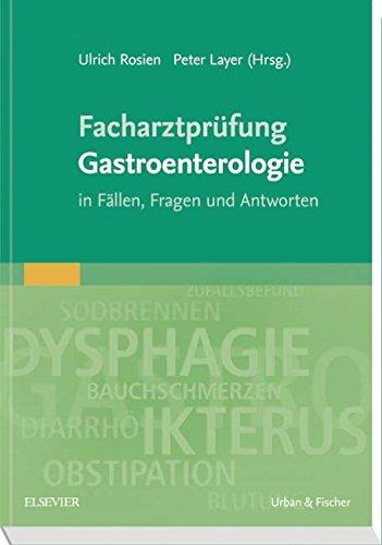 Facharztprüfung Gastroenterologie: Ulrich Rosien