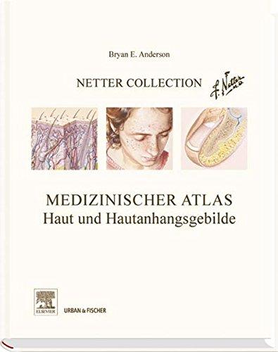 9783437216053: Netter Collection Haut und Hautanhangsgebilde
