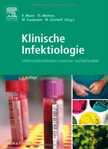 9783437217418: Klinische Infektiologie: Infektionskrankheiten erkennen und behandeln