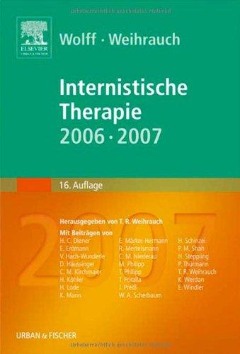 9783437218033: Wolff/Weihrauch, Internistische Therapie 06/07