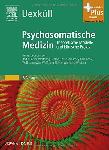 9783437218316: Psychosomatische Medizin: Theoretische Modelle und klinische Praxis