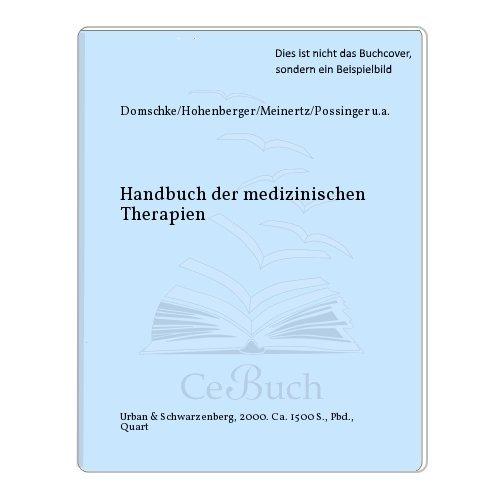 Handbuch der medizinischen Therapien eine interdiziplinäre Übersicht sämtlicher ...