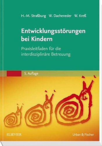 Entwicklungsstörungen bei Kindern: Hans-Michael Straßburg