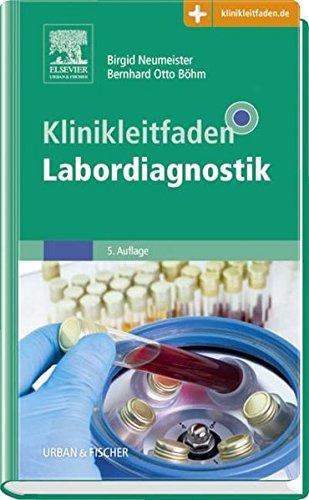 Klinikleitfaden Labordiagnostik: Birgid Neumeister