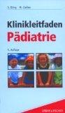 9783437222504: Klinikleitfaden Pädiatrie. Untersuchung, Diagnostik, Therapie, Notfall.