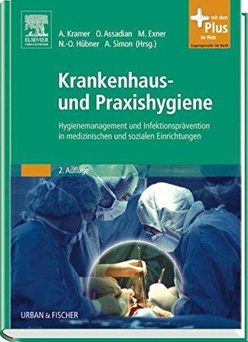 9783437223112: Krankenhaus- und Praxishygiene: Hygienemanagement und Infektionsprävention in medizinischen und sozialen Einrichtungen, mit Zugang zum Elsevier-Portal