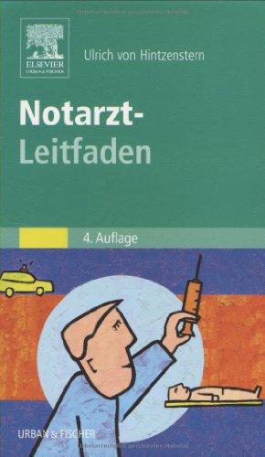 9783437224614: Notarzt-Leitfaden. Diagnostik, Therapie, Organisation, Abrechnung