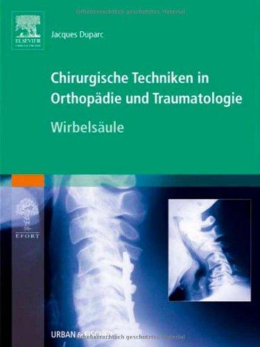 9783437225161: Chirurgische Techniken in Orthopädie und Traumatologie - Wirbelsäule