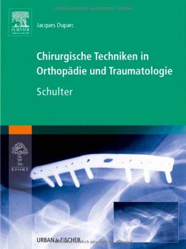 9783437225260: Chirurgische Techniken in Orthopädie und Traumatologie 8 Bände: Chirurgische Techniken in Orthopädie und Traumatologie: Schulter