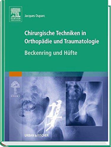 9783437225567: Chirurgische Techniken in Orthopädie und Traumatologie 8 Bände: Chirurgische Techniken in Orthopädie und Traumatologie: Beckenring und Hüfte