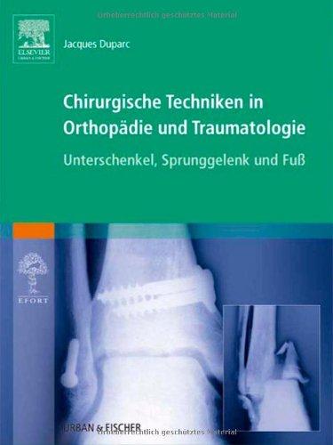 9783437225765: Chirurgische Techniken in Orthopädie und Traumatologie 8 Bände: Chirurgische Techniken in Orthopädie und Traumatologie: Unterschenkel, Sprunggelenk und Fuß