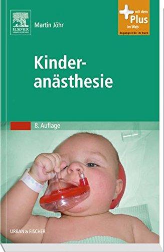 9783437228322: Kinderanästhesie: Mit Zugang zum Elsevier-Portal