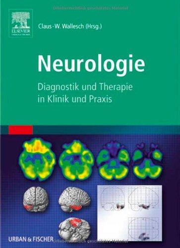 9783437233906: Neurologie: Diagnostik und Therapie in Klinik und Praxis