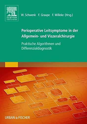 Perioperative Leitsymptome in der Allgemein- und Viszeralchirurgie: Wolfgang Schwenk