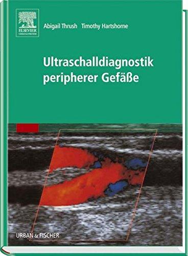 Ultraschalldiagnostik peripherer Gefäße: Abigail Thrush