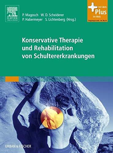 Konservative Therapie und Rehabilitation von Schultererkrankungen: Petra Magosch