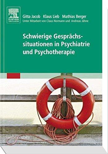 9783437244209: Schwierige Gesprächssituationen in Psychiatrie und Psychotherapie
