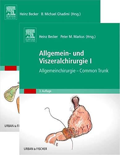 Becker, Set Allgemein- und Viszeralchirurgie (2 Bände): Peter M. Markus