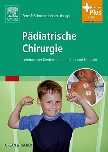 Pädiatrische Chirurgie: Peter P. Schmittenbecher