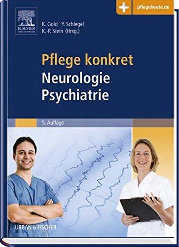 9783437255557: Pflege konkret Neurologie Psychiatrie: mit www.pflegeheute.de-Zugang
