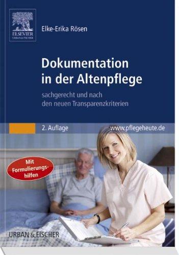 9783437258374: Dokumentation in der Altenpflege: sachgerecht und nach den neuen Transparenzkriterien