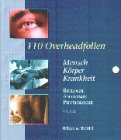 9783437260919: Mensch, Körper, Krankheit. 110 Overheadfolien. Biologie, Anatomie, Physiologie.