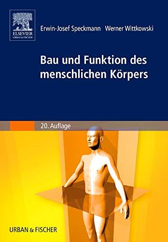 9783437261916: Bau und Funktionen des menschlichen Körpers: Praxisorientierte Anatomie und Physiologie