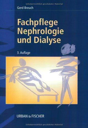 Fachpflege Nephrologie und Dialyse von Gerd Breuch: Gerd Breuch