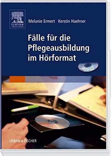 9783437264085: Fälle für die Pflegeausbildung im Hörformat