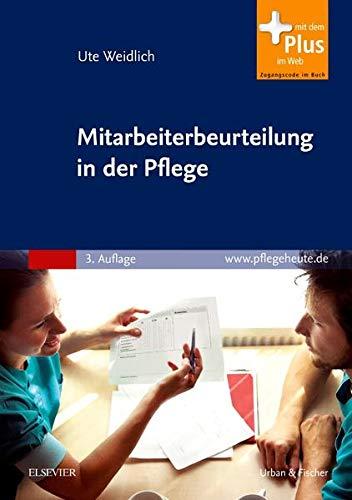 9783437265723: Mitarbeiterbeurteilung in der Pflege: Systematisch bewerten, Zeugnisse schreiben