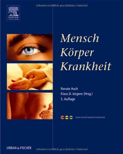 9783437267918: Mensch Körper Krankheit: mit www.mensch - koerper - krankheit.de - Zugang