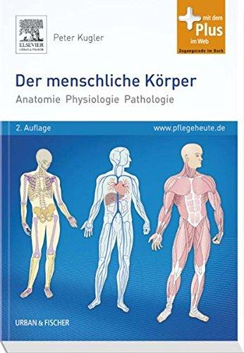 menschliche körper anatomie physiologie - ZVAB
