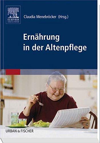 9783437276804: Ernährung in der Altenpflege
