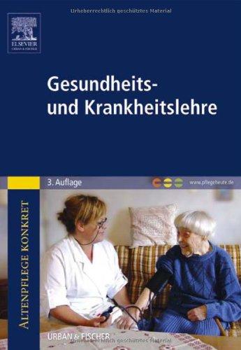 9783437277108: Altenpflege konkret Gesundheits- und Krankheitslehre