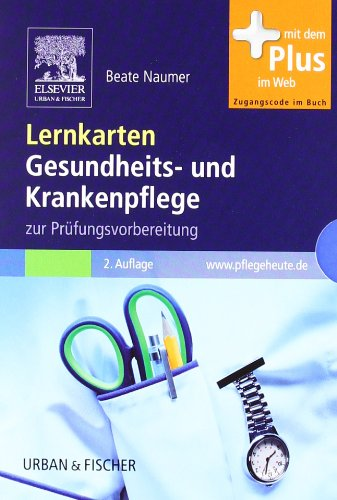 Lernkarten Gesundheits- und Krankenpflege zur Prüfungsvorbereitung - mit www.pflegeheute.de-Zugang - Naumer, Beate
