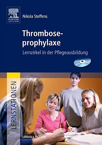 9783437282454: Lernstationen Paket: Lernstationen: Thromboseprophylaxe: Lernzirkel in der Pflegeausbildung