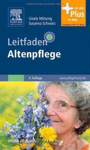 9783437284304: Leitfaden Altenpflege: mit www.pflegeheute.de-Zugang