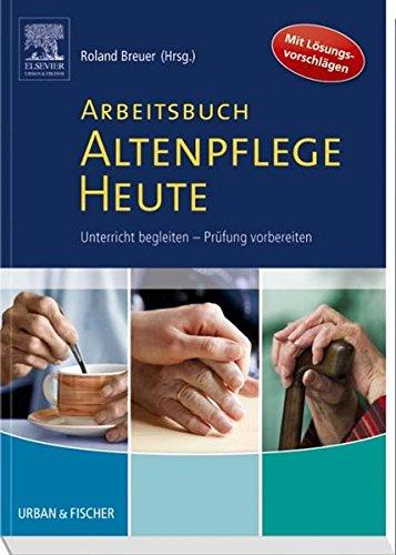 9783437285066: Arbeitsbuch Altenpflege Heute