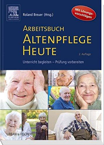 9783437285073: Arbeitsbuch Altenpflege Heute