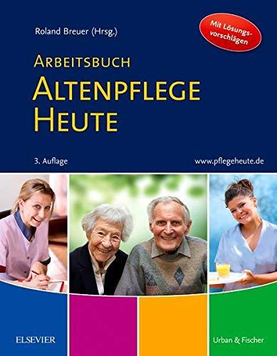 9783437285097: Arbeitsbuch Altenpflege Heute