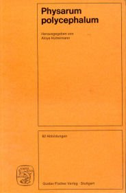 9783437301827: Physarum polycephalum;: Object of research in cell biology