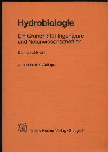 9783437303616: Hydrobiologie: Ein Grundriss für Ingenieure und Naturwissenschaftler