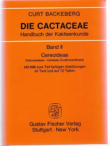 9783437303814: Die Cactaceae Handbuch der Kakteenkunde Band II Cereoideae (Hylocereeae-Cereeae (Austrocereinae)