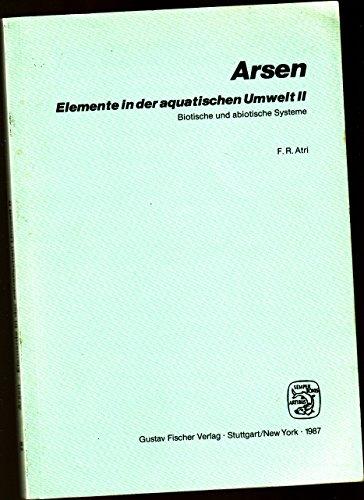 9783437305764: Elemente in Der Aquatischen Umwelt II: Biotische Und Abiotische Systeme (Schriftenreihe Des Vereins Fuer Wasser-, Boden- Und Lufthygiene , Vol 75)